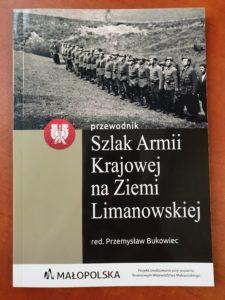 Szlak AK na Ziemi Limanowskiej – Przewodnik